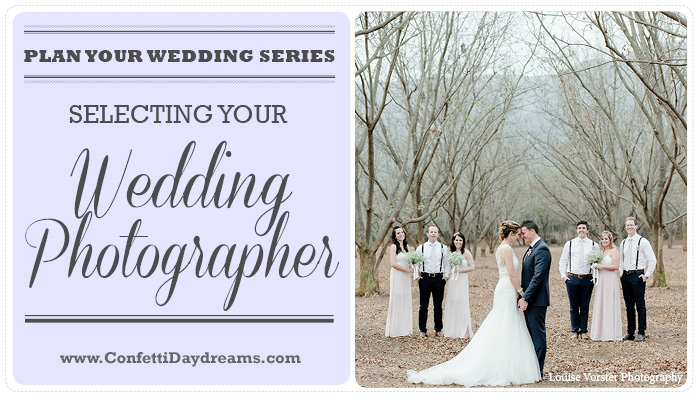 How to Choose A Wedding Photographer {Wedding Planning Series Part 7}