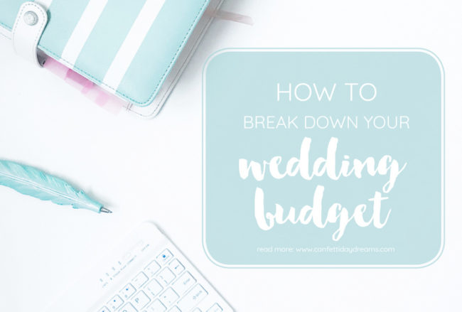 How to Start: Your Wedding Budget Breakdown {Wedding Planning Series Part 1}