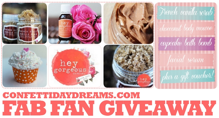 Hey Gorgeous & ConfettiDaydreams Give-Away