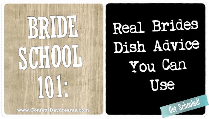 BrideSchool 101 | ConfettiDaydreams.com