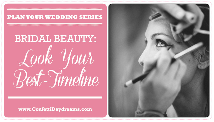 Bridal Beauty Regime {Wedding Planning Series}
