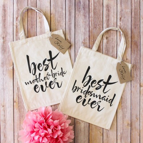Bridesmaid Gifts Best Bridesmaid Ever Tote