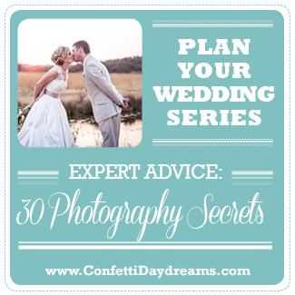 Expert Photography Tips Secrets {Wedding Planning Series}