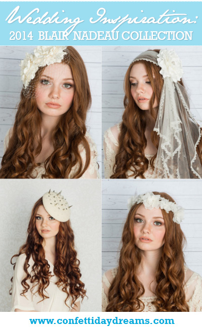 2014 Blair Nadeau Millinery Bridal Collection First Look