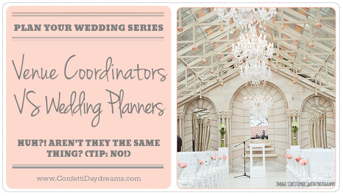 Wedding Fail: Thinking a Venue Coordinator and Wedding Planner are the same thing