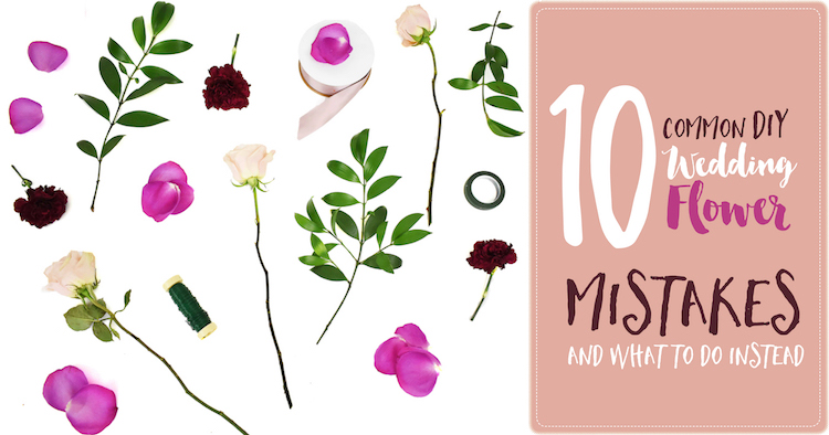 Dont make these mistakes with DIY Wedding Flowers