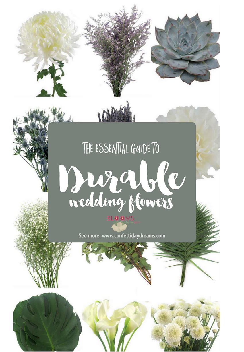 The most Hardy Durable Wedding Flowers